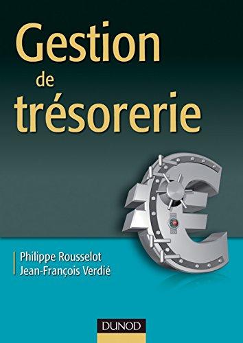 Gestion de trésorerie (Gestion - Finance) pdf, epub