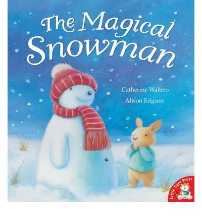 [(The Magical Snowman )] [Author: Catherine Walters] [Sep-2009]