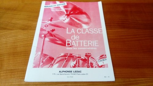 Classe de Batterie Dans les Conservatoires/Volume 1