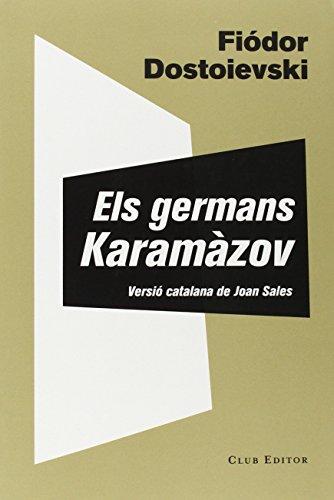 Els Germans Karamàzov (El Club dels Novel·listes) por Fiódor Dostoievski