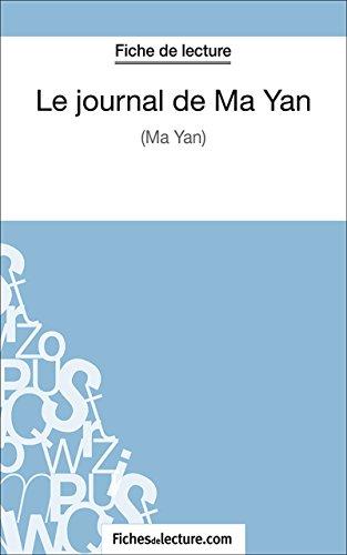 Le journal de Ma Yan: Analyse complète de l'oeuvre par Hubert Viteux