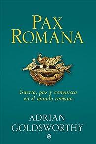 Pax Romana par Adrian Goldsworthy