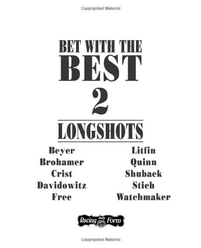 Bet with the Best 2: Longshots por Andrew Beyer