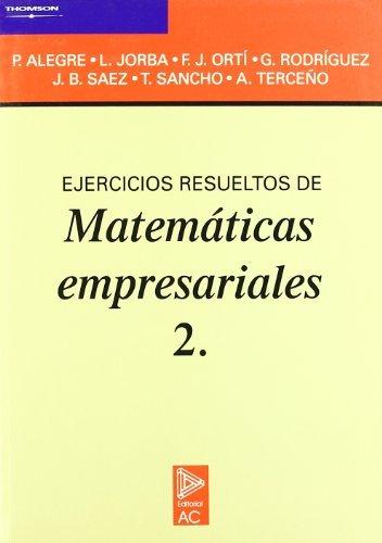 Ejercicios resueltos de matemáticas empresariales 2.