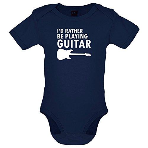 Dressdown Ich Würde Lieber Gitarre Spielen - Lustiger Baby-Body - Marineblau - 3 bis 6 Monate