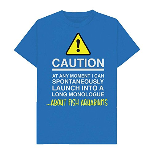 Caution - at Any Moment I Can Monologue About. Fish Aquariums - Hobbies - Tshirt - Shaw T-Shirts® - Sizes Small to 2XL