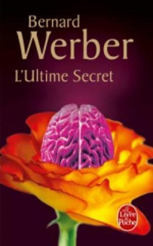L'Ultime secret par Bernard Werber