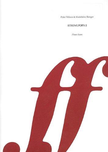 Stringpops 2: Fun Pieces for Absolute Beginners: Violin/Cello & Piano (Faber Edition: Stringpops)