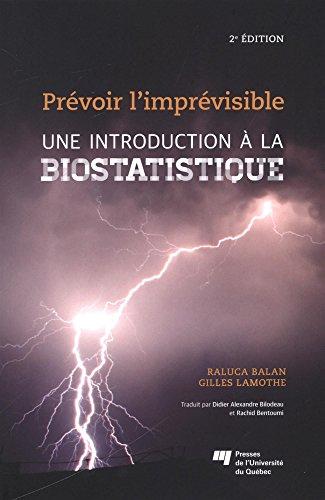 Introduction à la biostatistique : Prévoir l'imprévisible