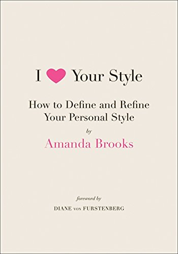 i-love-your-style-how-to-define-and-refine-your-personal-style