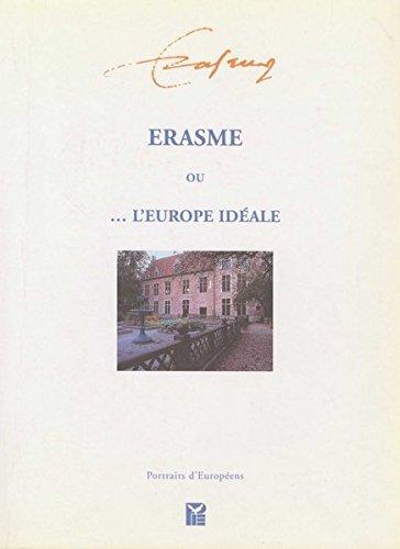 Erasme Ou L'europe Ideale
