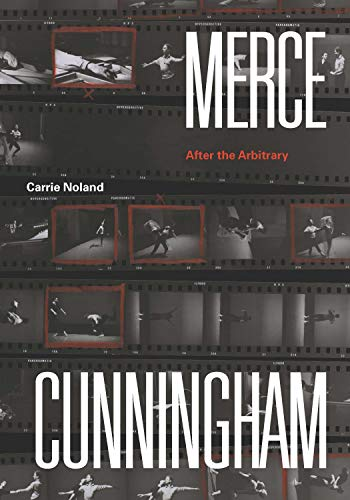 Merce Cunningham: After the Arbitrary (English Edition) eBook ...