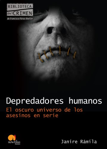 Depredadores humanos por Nuria Janire Rámila
