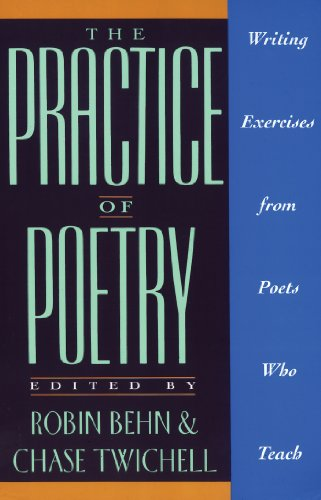 The Practice of Poetry: Writing Exercises From Poets Who Teach (English Edition)