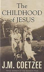 The Childhood of Jesus by J. M. Coetzee (2013-03-07)