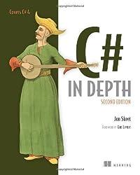 C# in Depth, Second Edition by Jon Skeet (2010-11-25)