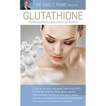 Glutathione (English Edition)