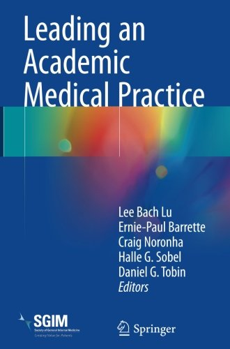 Leading an Academic Medical Practice