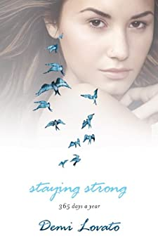 Staying Strong (English Edition) par [Lovato, Demi]