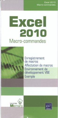 Excel 2010 - Macro-commandes par Michèle AMELOT