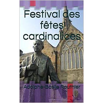 Festival des fêtes cardinalices