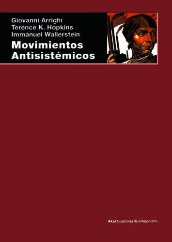 Movimientos antisistémicos (Cuestiones de antagonismo)