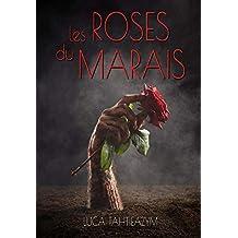 Les roses du marais