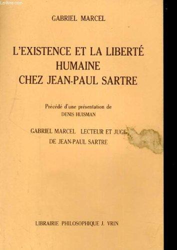 L'Existence et la liberté humaine chez Jean-Paul Sartre (Varia)