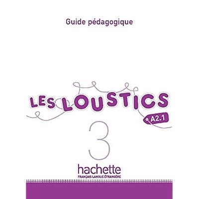 Les Loustics 3 : Guide pédagogique