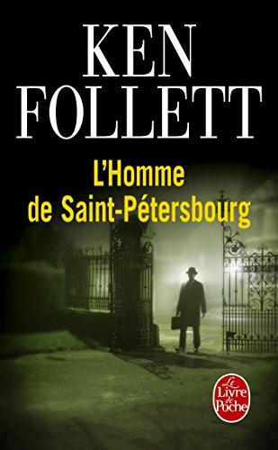 L'Homme de Saint-Pétersbourg (Thrillers t. 7628) par Ken Follett