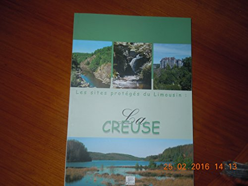 Les sites protégés en Limousin : La Creuse
