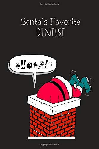 """Santa's Favorite Dentist: Christmas Dentist Journal, Gift for Dentist, Dental Student-100 Blank Lined Pages, 6""""x9"""", Dentist Christmas Gift"""