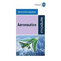 Aeronautics Module (Educator Guides Lesson Plans/Activities)
