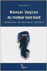 Manuel Vagnon du moteur hors-bord : Vedettes et voiliers côtiers