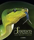 Serpents et autres reptiles - Espèces, mode de vie, comportement
