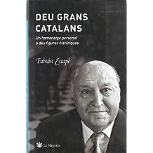 Deu grans catalans (ORIGENS)