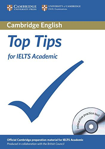 The Official Top Tips for IELTS Academic module. Paperback with CD-ROM