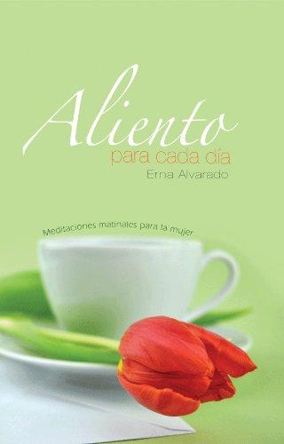 Aliento para cada día por Erna Alvarado