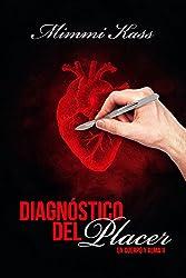 Diagnóstico del placer (En cuerpo y alma nº 2)