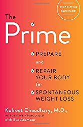 Prime: Prepare and Repair Your Body for Spontaneous Weight-Loss