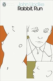 Rabbit, Run (Penguin Modern Classics) by [Updike, John]