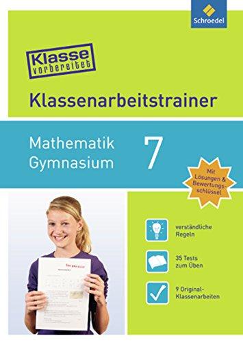 Preisvergleich Produktbild Klasse vorbereitet - Gymnasium: Klassenarbeitstrainer Mathematik 7