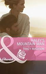 Haley's Mountain Man (Mills & Boon Cherish) (The Colorado Fosters, Book 2)