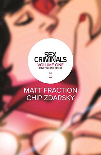 Sex Criminals Volume 1: One Weird Trick (Chips Europäische)