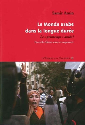 le-monde-arabe-dans-la-longue-duree-le-printemps-arabe-