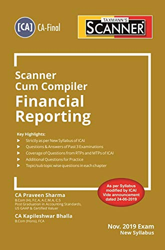 Scanner Cum Compiler Financial Reporting (CA-Final)(September 2019 Edition)(Nov 2019 Exam-New Syllabus)