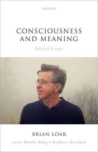 Consciousness and Meaning: Selected Essays