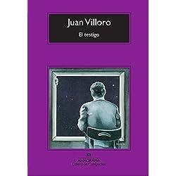 El testigo (Compactos) Premio Herralde de Novela 2004