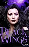 Black Wings, tome 1 : Black Wings par Henry