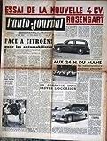AUTO JOURNAL (L') [No 56] du 15/06/1952 - ESSAI DE LA NOUVELLE 4 CV ROSENGART - FACE A CITROEN PAR M. EVRARD - AUX 24H DU MANS - PIERRE HERSANT - CITROEN - PEUGEOT DONNE L'EXEMPLE....